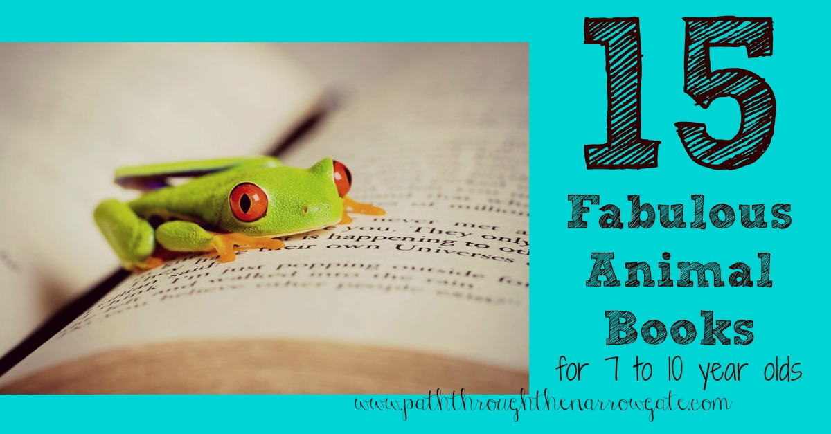 Fifteen Fabulous Animal Books For Seven To Ten Year Olds