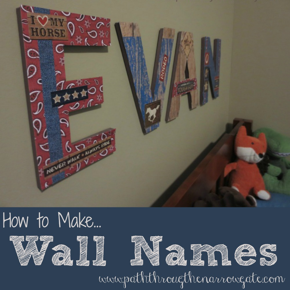 How to make wall names - a complete tutorial. This would be an easy way to add personality to any room.