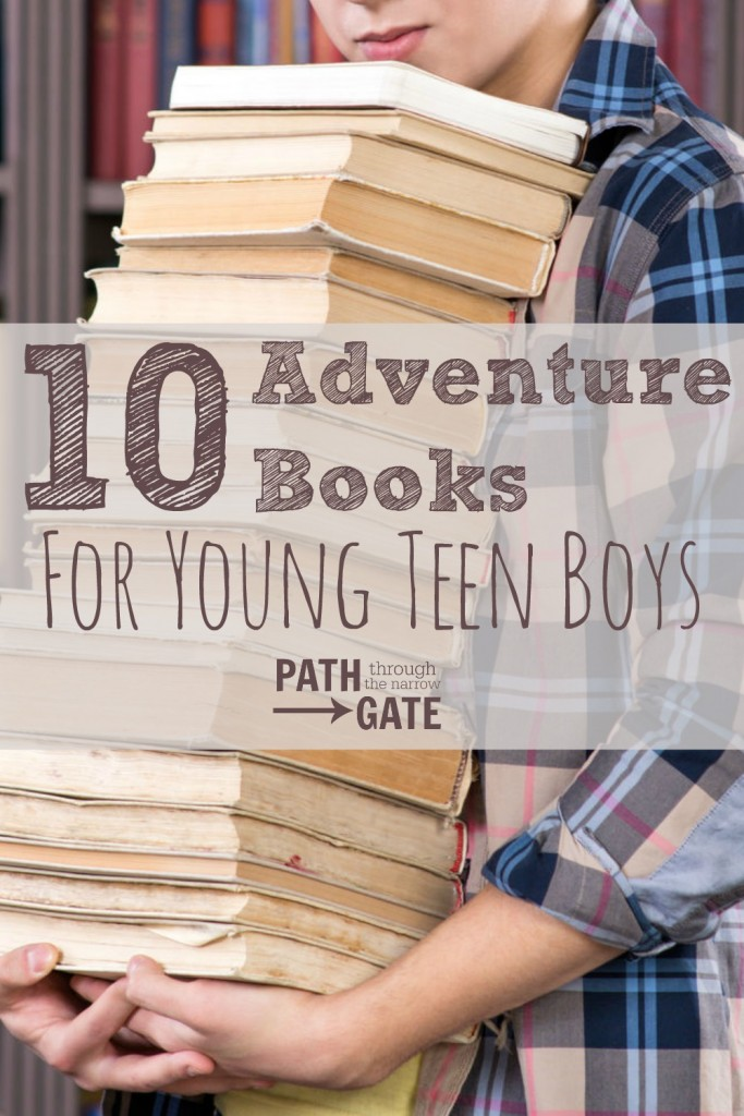 10 Adventure Books for Young Teen Boys - A great list. I love all of these books!
