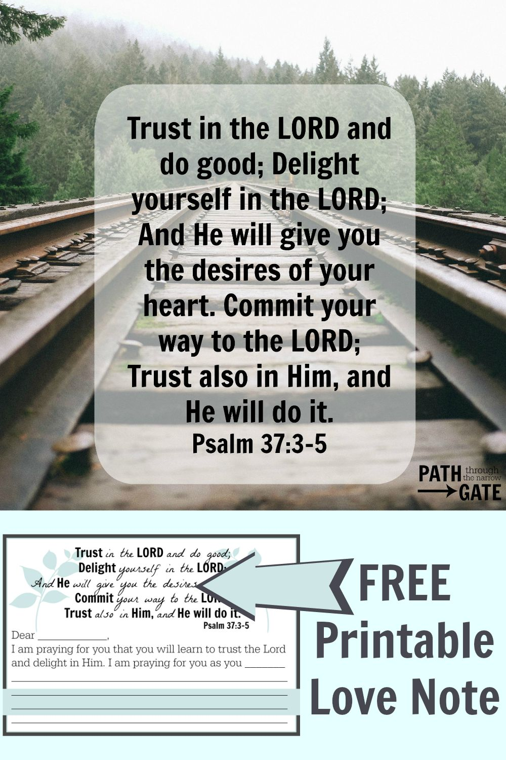 Do you know of someone who could use some encouragement from Psalm 37:3-5? Send them this personalized love note today!