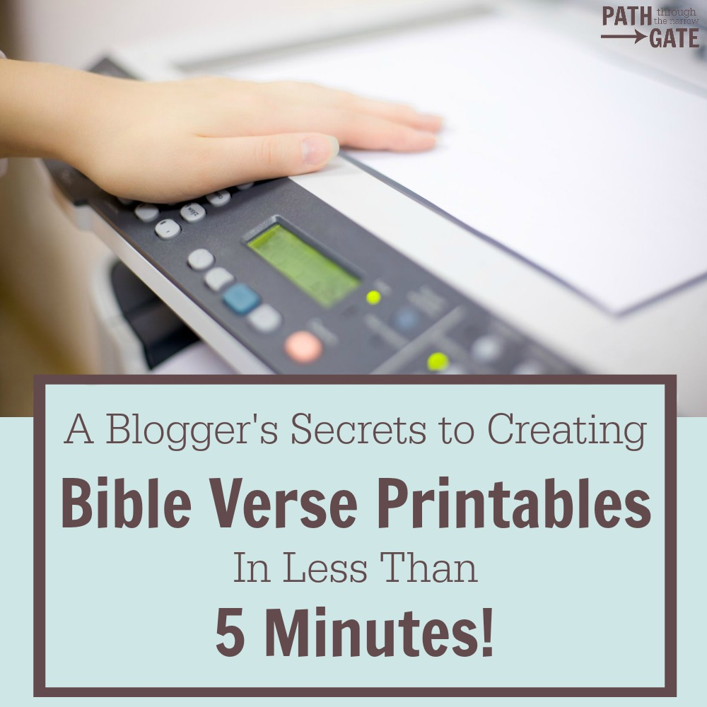 This tutorial shows step-by-step EXACTLY how to make Bible verse printables quickly and easily in Canva - even if you aren't a computer genius.|Path Through the Narrow Gate
