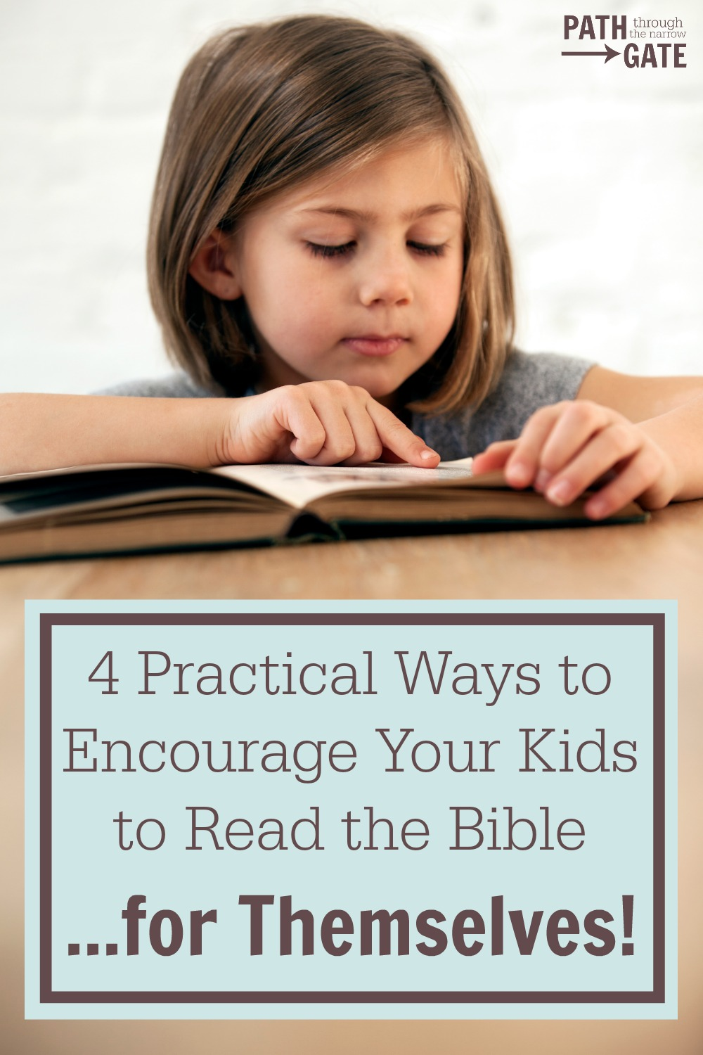 How can we encourage our kids to read the Bible... for themselves? Here are four practical tips to help us intentionally teach our kids to love God's Word.